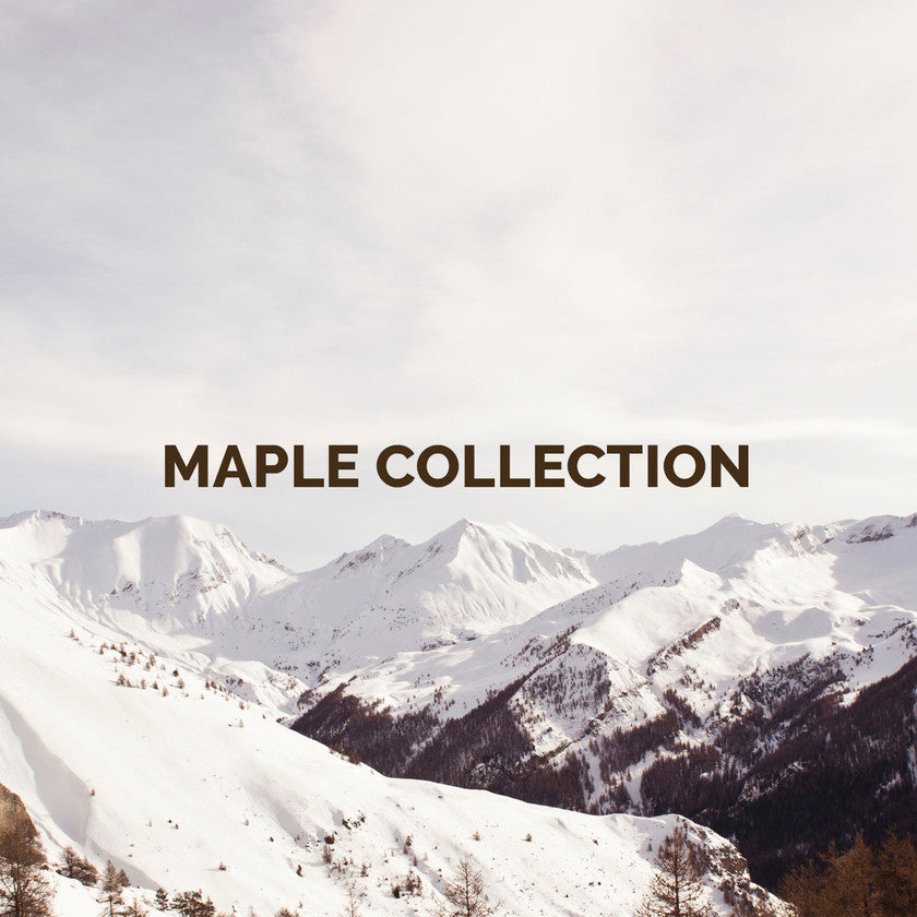 MAPLE COLLECTION