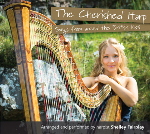 The Cherished Harp, Songs from around the British Isles CD