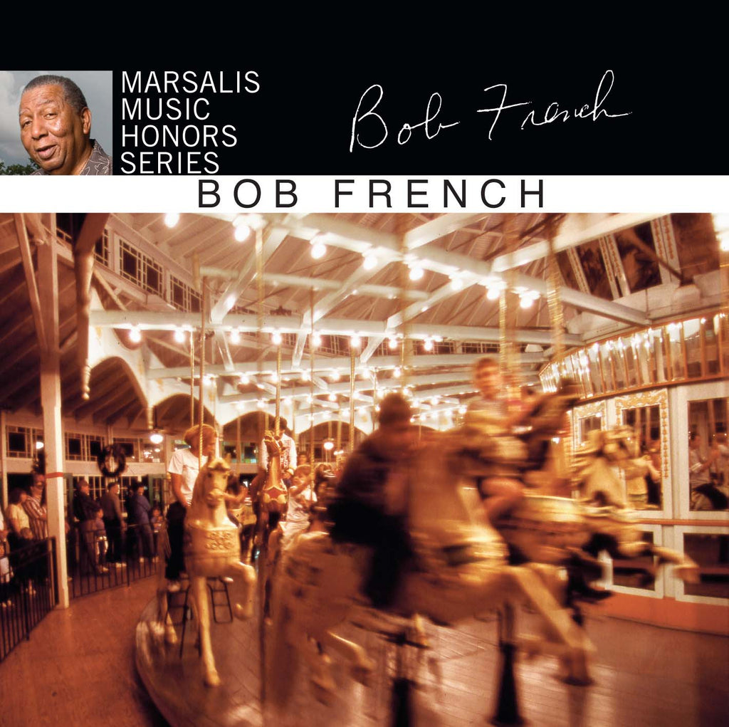 Marsalis Music Honors Bob French
