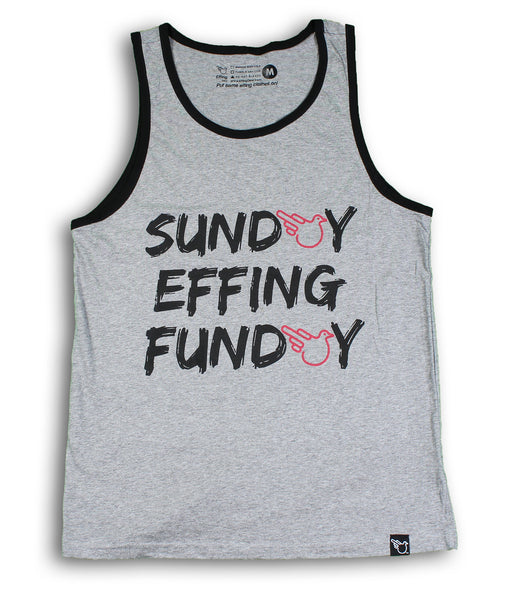 Sunday Effing Funday Tank