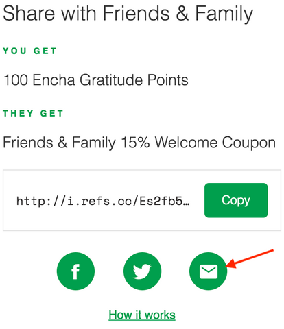 refer a friend to Encha
