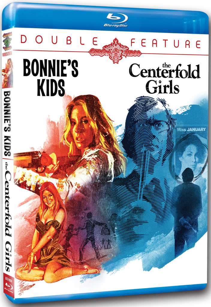Double Feature: Bonnie's Kids / Centerfold Girls