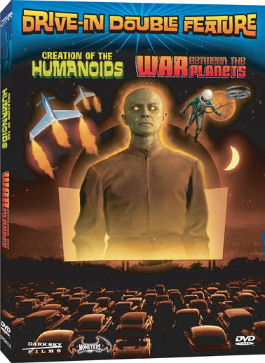 Drive-In Double Feature: Creation of the Humanoids / War Between the Planets - Box Art