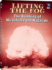 Lifting the Fog: The Bombing of Hiroshima and Nagasaki - Box Art