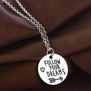 Follow Your Dreams Inspirational Stamped Charm Necklace