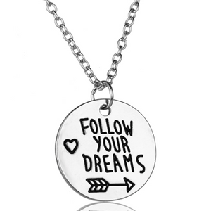 ON SALE - Follow Your Dreams Inspirational Stamped Charm Necklace