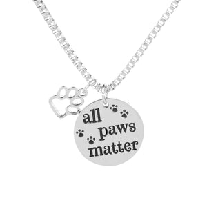 All Paws Matter - Silver Necklace Pendant For Woman
