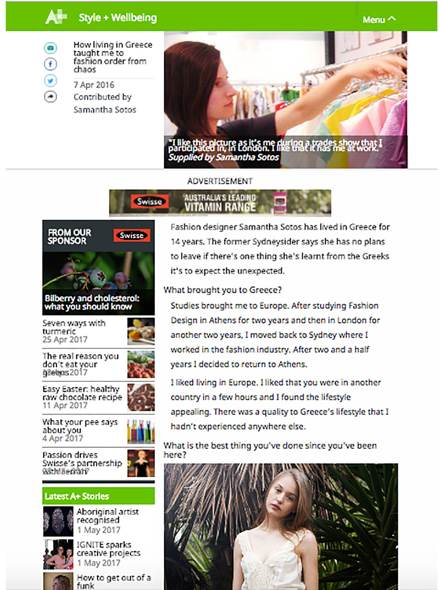 07/15 - Australia Plus - Australia - http://www.australiaplus.com/international/style-and-wellbeing/how-living-in-greece-taught-me-to-fashion-order-from-chaos/7307970