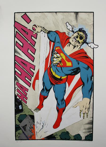 D*Face - Ha Ha Ha, Not So Superman Signed Print Screenprint