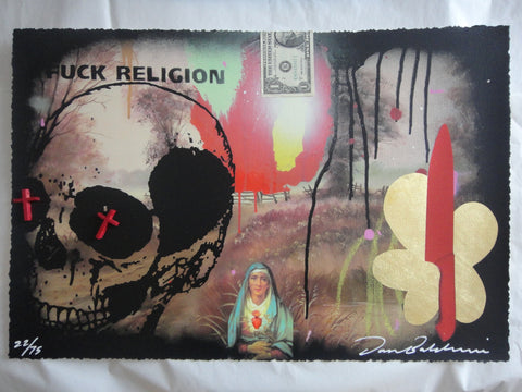 Dan Baldwin - Fuck Religion - Rare Signed Print Silkscreen Screenprint