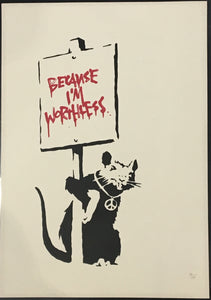 Banksy - Because I'm Worthless - Unsigned Rat Screenprint with COA