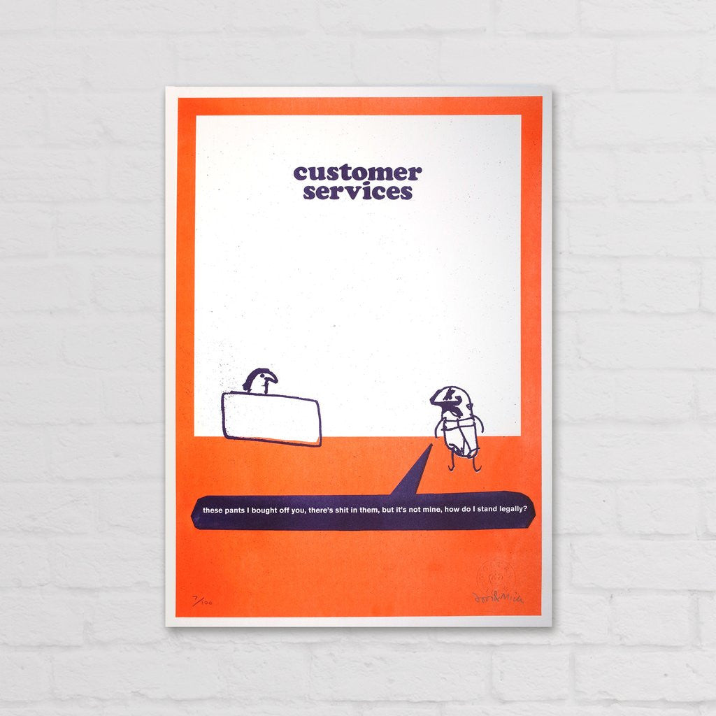 Modern Toss - Signed Limited Edition Print Customer Services Pants