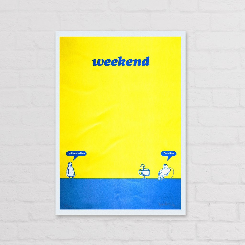 Modern Toss - Signed Limited Edition Print Weekend Ikea