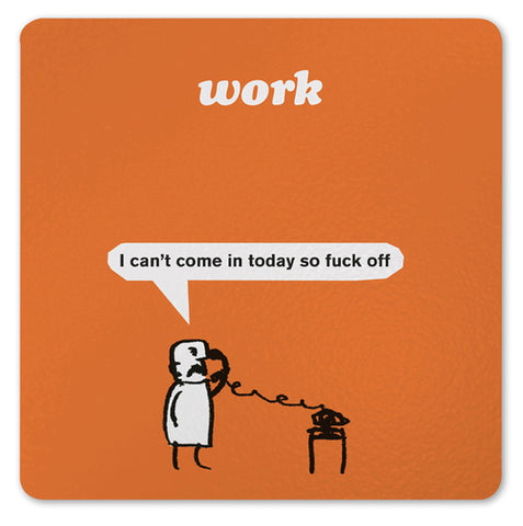 Modern Toss - I can't come into work today so fuck off