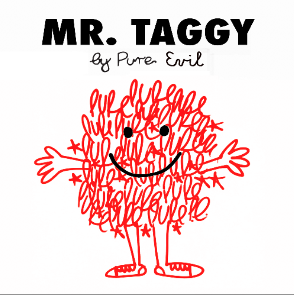 Pure Evil - Mr Taggy