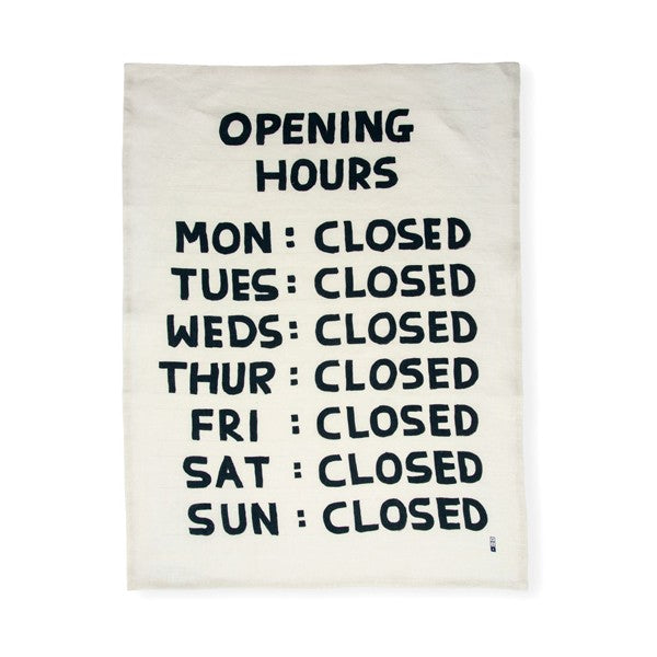 David Shrigley - Opening Hours (Tea Towel)