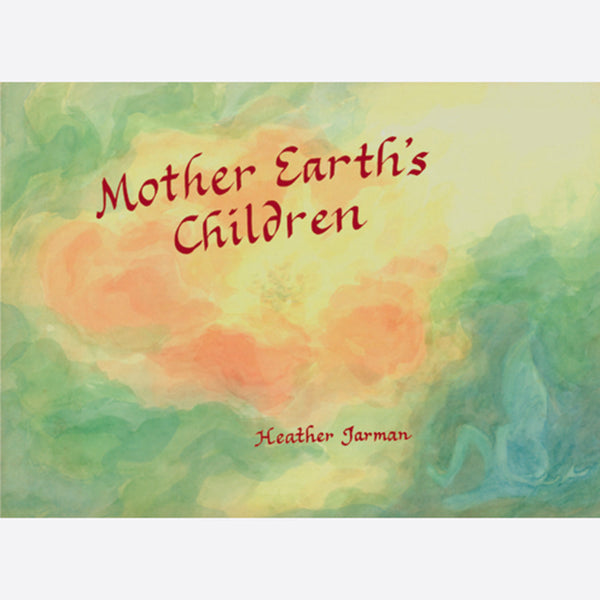 Mother Earths Children
