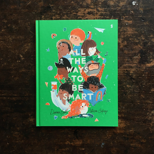 Davina Bell & Allison Colpoys- All the Ways to be Smart