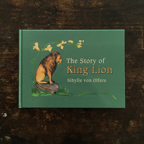 Sibylle Von Olfers - Story of King Lion