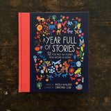 A Year Full of Stories - 52 Classic Stories from all Around the World