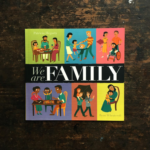 Patricia Hegarty - We are Family