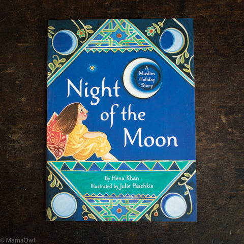 Hena Khan - Night Of The Moon