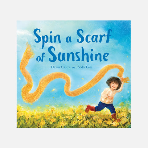 Dawn Casey - Spin a Scarf of Sunshine