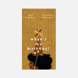 Julie Fogliano - When's My Birthday?