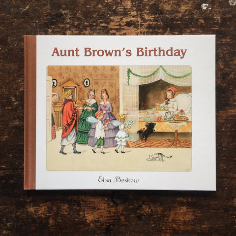 Elsa Beskow - Aunt Brown's Birthday