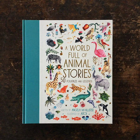 A World Full of Animals Stories - 50 Folktales And Legends