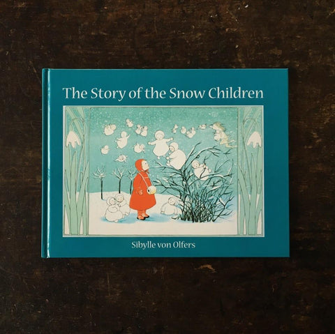 Sibylle Von Olfers - The Story of the Snow Children