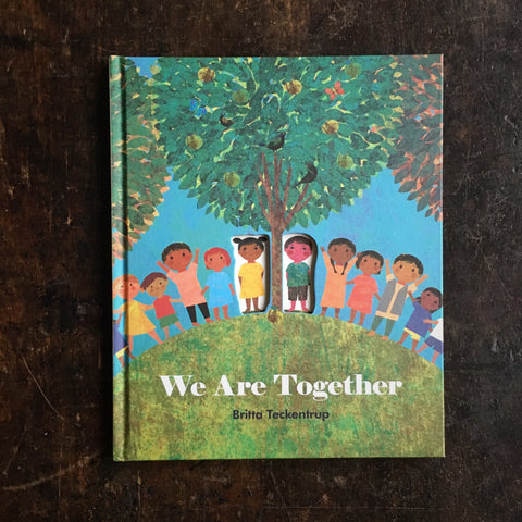 Britta Teckentrup - We Are Together