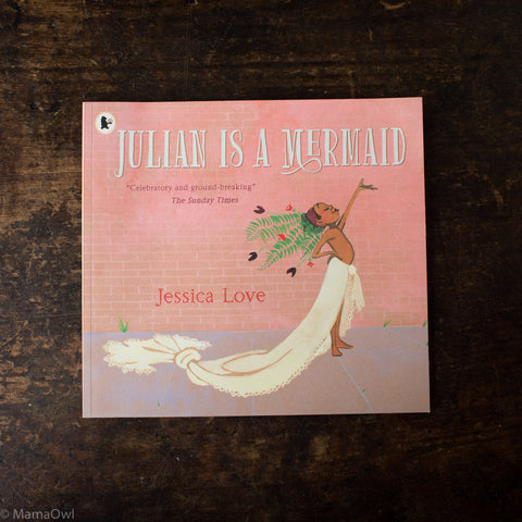 Jessica Love - Julian Is A Mermaid