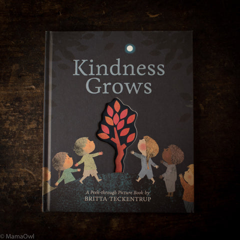 Britta Teckentrup - Kindness Grows