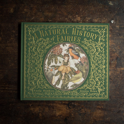 Emily Hawkins - A Natural History Of Fairies