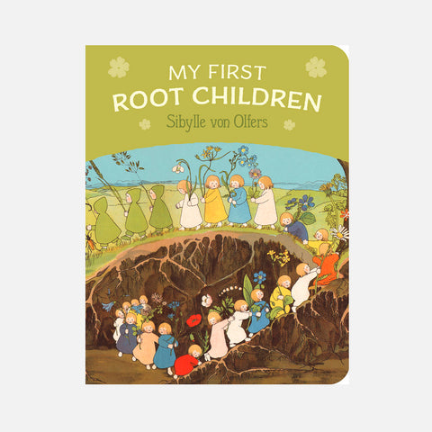 Sibylle von Olfers - My First Root Children Board Book