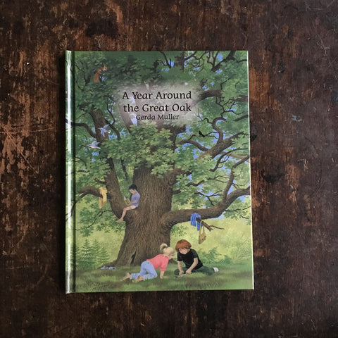 Gerda Muller - A Year Around the Great Oak