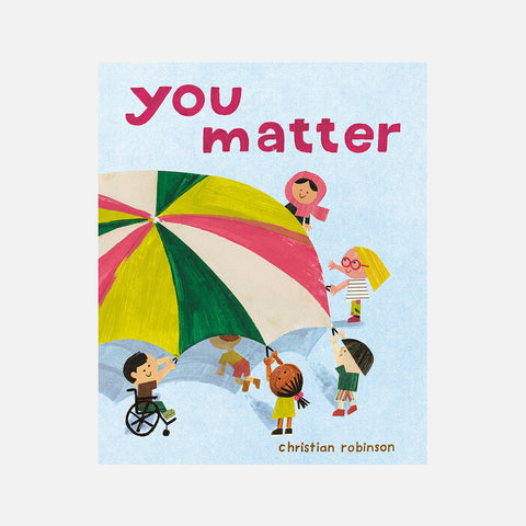 Christian Robinson - You Matter