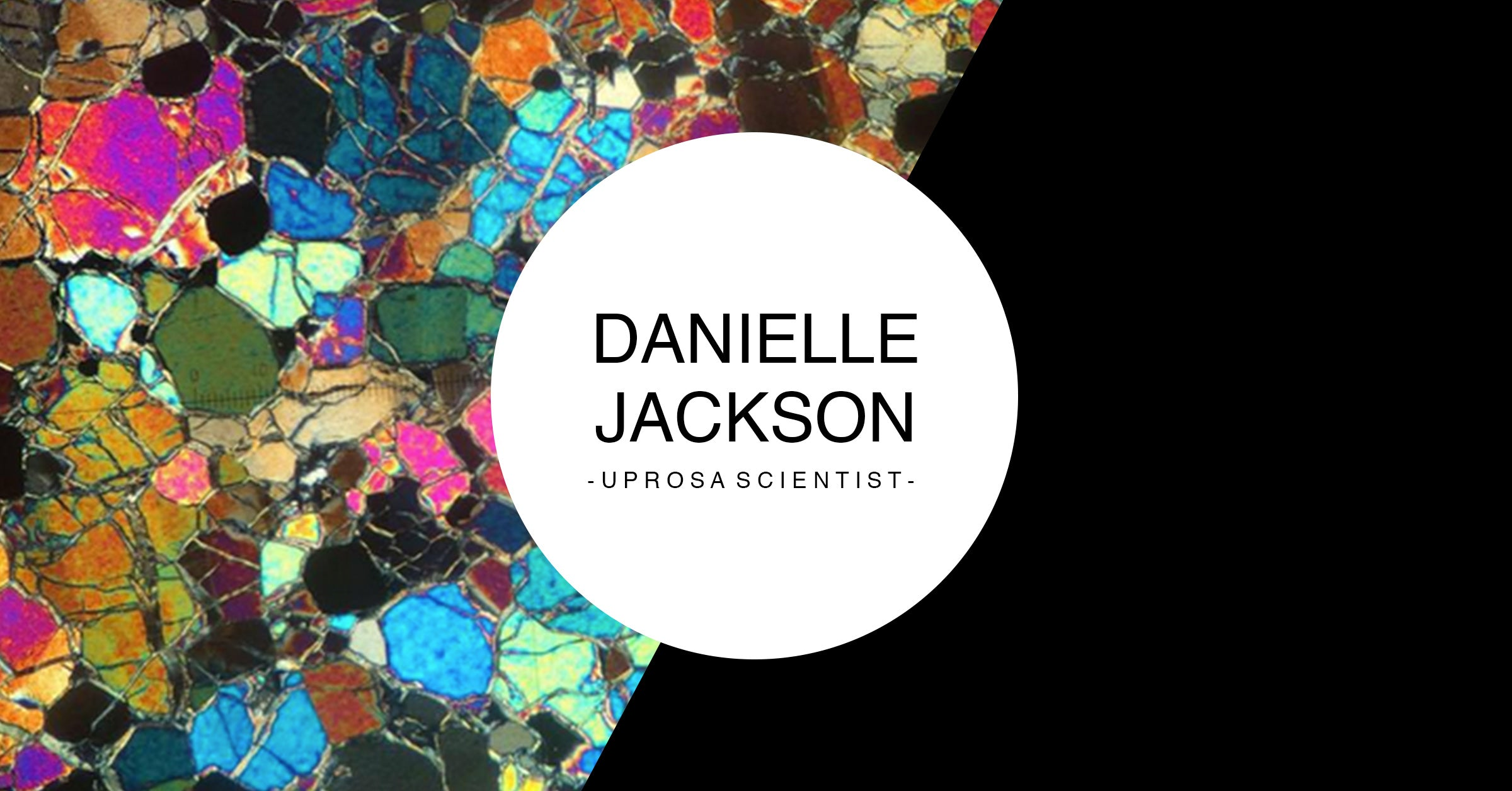 Danielle Jackson - UPROSA Scientist Collection