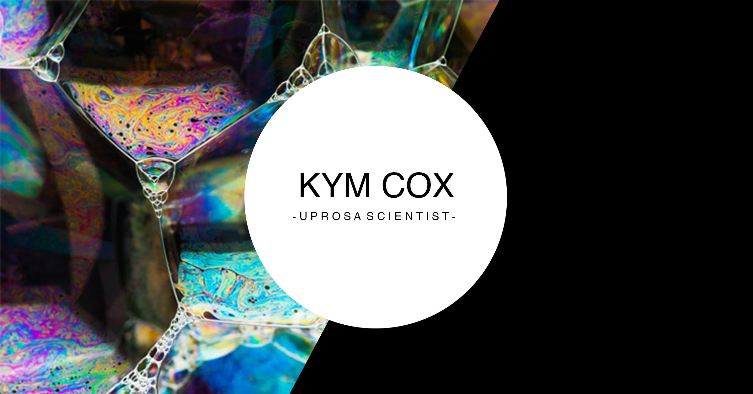 Kym Cox - UPROSA Scientist Collection