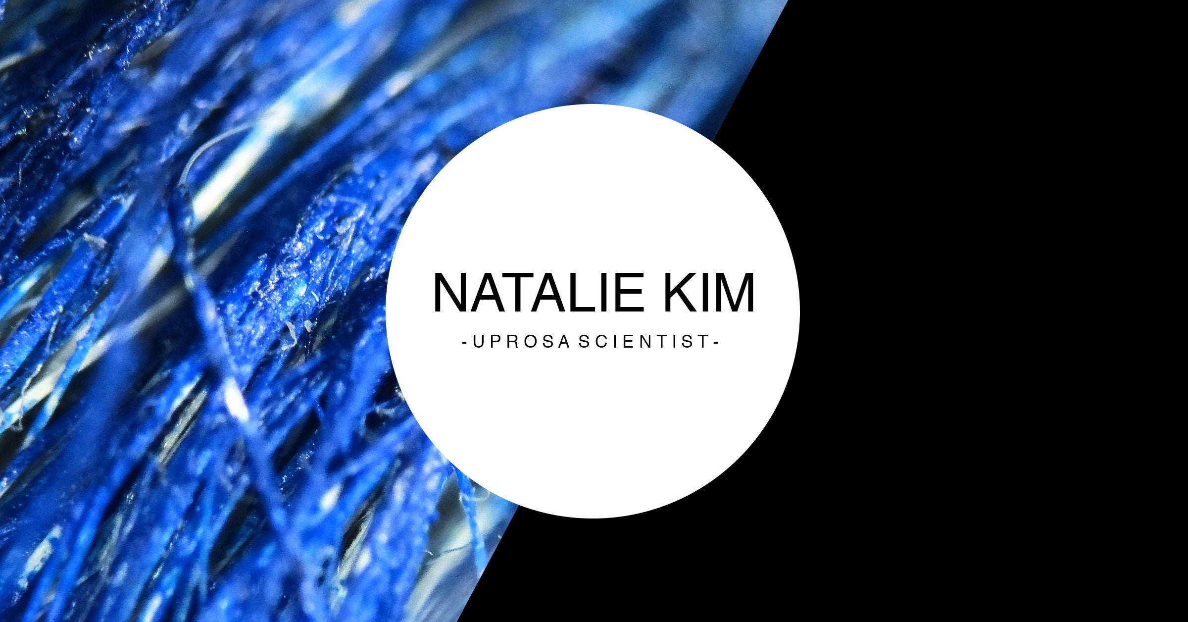 Natalie Kim - UPROSA Scientist Collection