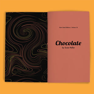 Vol 18: Chocolate (By Susie Heller)