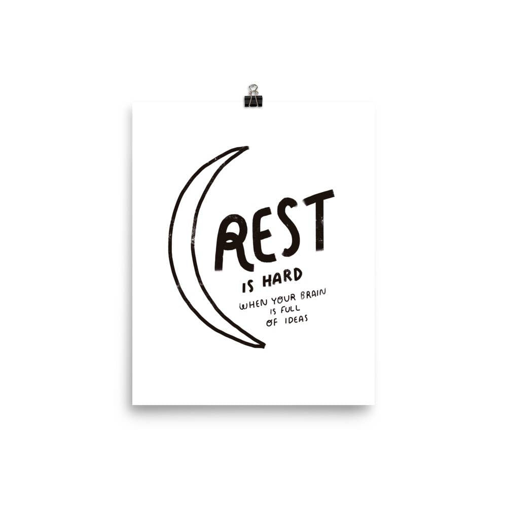 Rest Is Hard Print