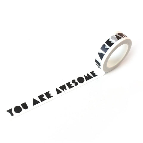 You Are Awesome - Washi Tape