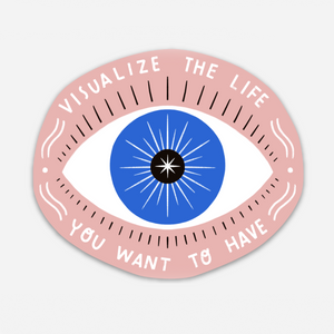 Visualize Life - Sticker