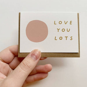 Love You Lots - tiny card