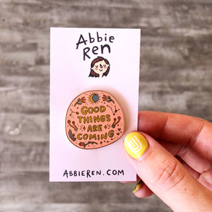 Abbie Ren Illustration - Good Things Are Coming Pin