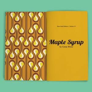 Vol 19: Maple Syrup (By Casey Elsass)