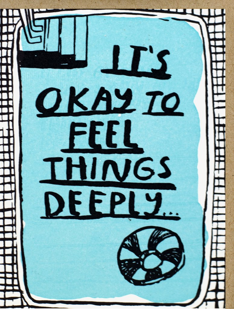 Feel Things Deeply - Card