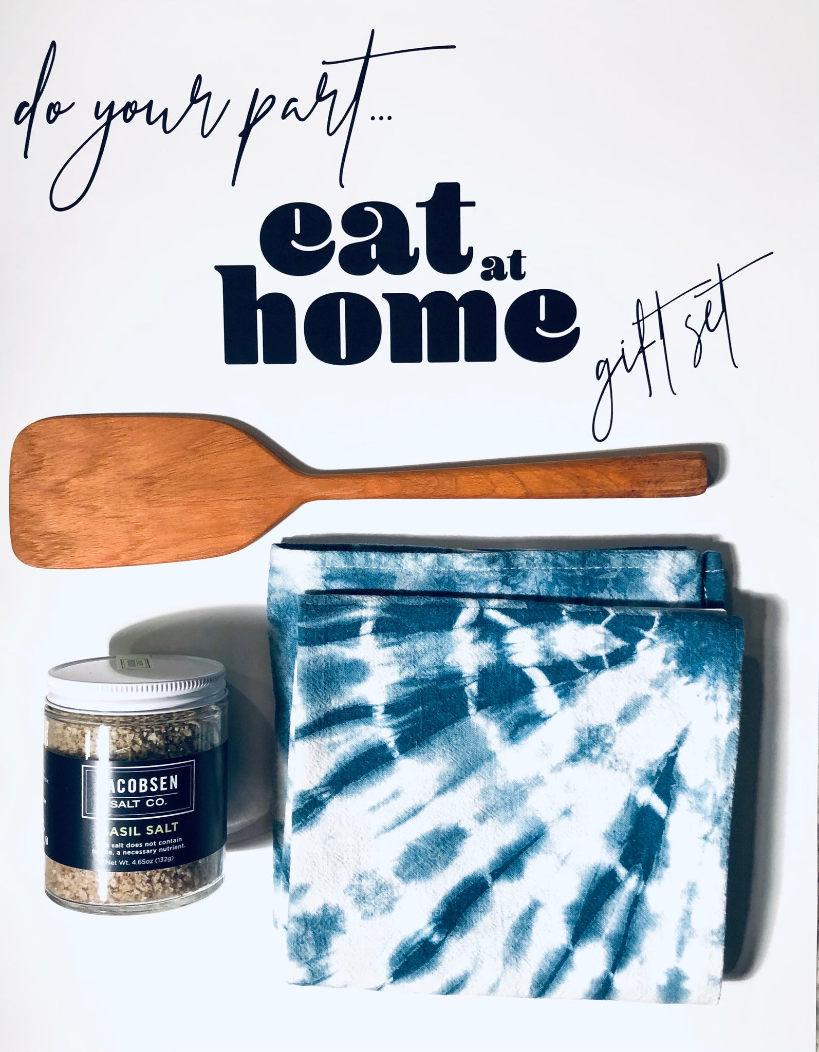 Do Your Part - Eat at Home - Gift Set